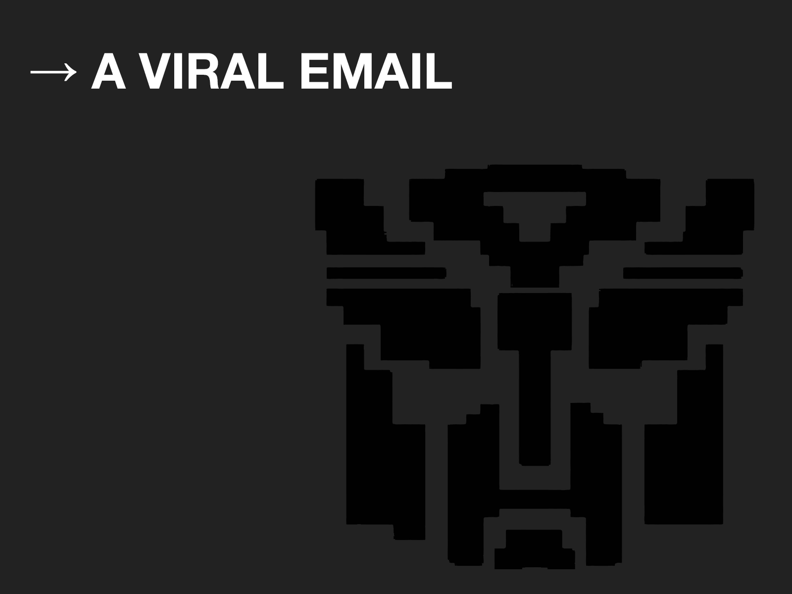 Viral Email Example